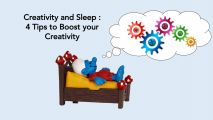 Creativity & Sleep : 4 Tips brought by Neuroscience Research to boost Creativity